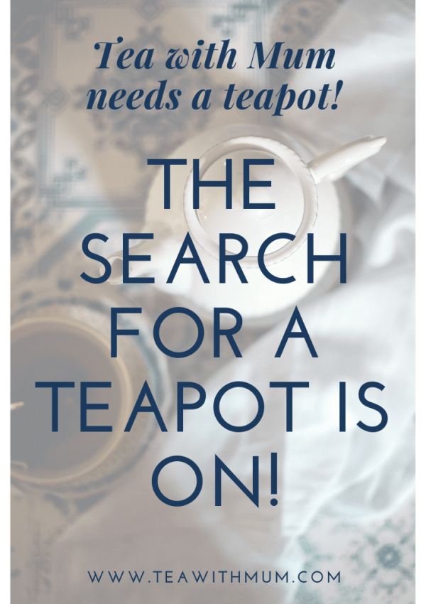 The search for a teapot is on! Tea with Mum needs a teapot, and not just for symbolic reasons. Where should I look? Photo: Gaelle Marcel on unsplash