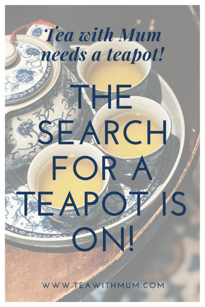 The search for a teapot is on! Tea with Mum needs a teapot, and not just for symbolic reasons. Where should I look? Photo: PTMP on unsplash