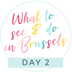 What to do and see in Brussels with kids: Day 2