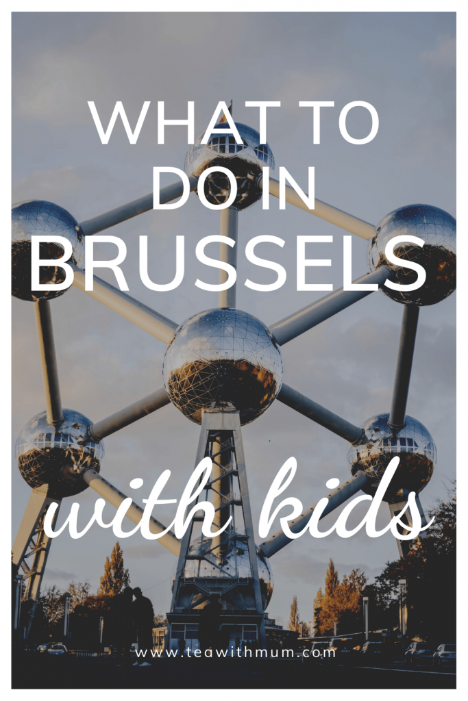 What to see and do in Brussels with kids;  image of Atomium, one of the symbols of the city.