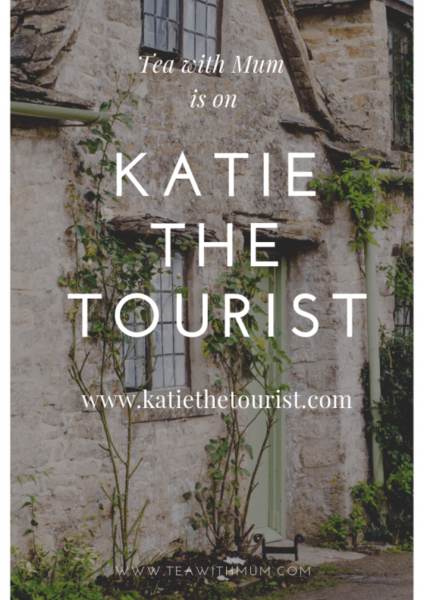 Tea with Mum guest post on Katie the Tourist
