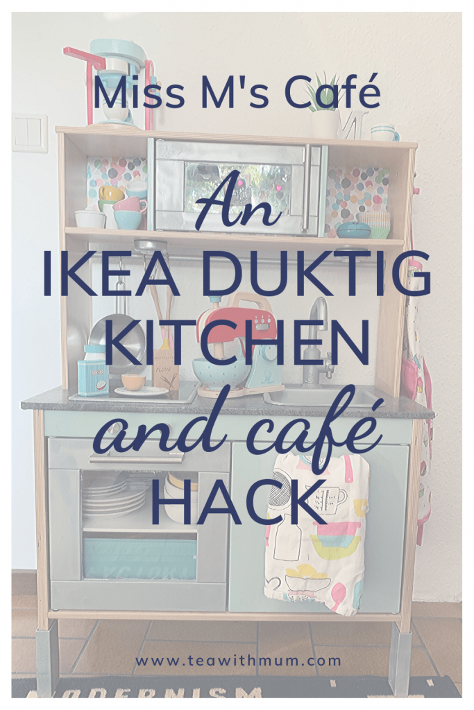 Miss M's Café: An IKEA Duktig kitchen and café hack, with image of the hacked kitchen