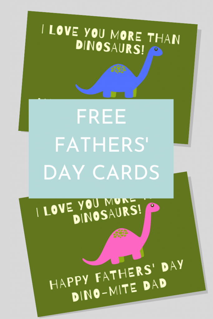 Dinosaur themed Fathers' Day cards; I love you more than dinosaurs; Free Fathers' Day cards