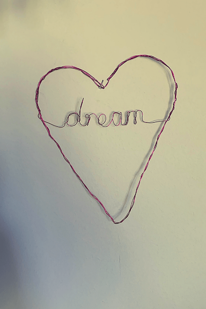 DIY wire heart and dream wall art