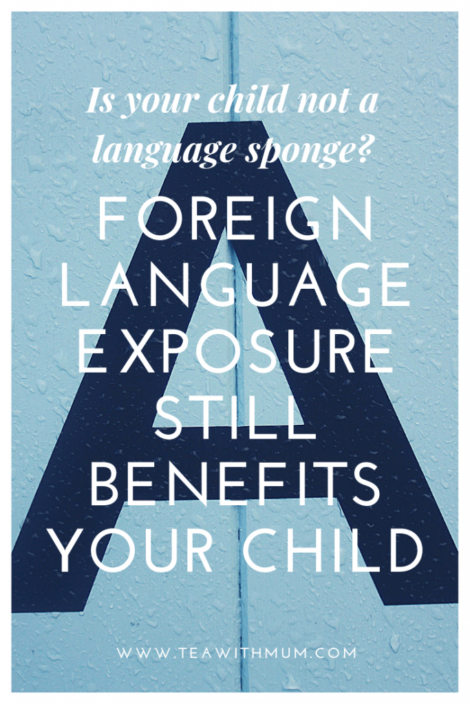 Is your child not a language sponge? Foreign language exposure still benefits your child
