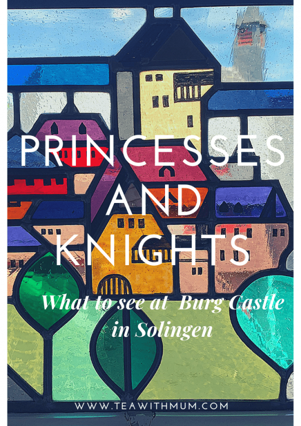 Knights and Princesses: a visit to Burg Castle in Solingen