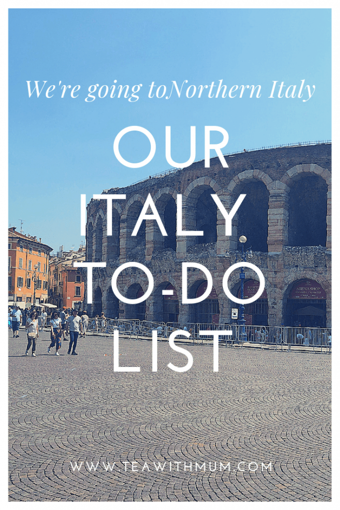 Our Italy to-do list, with the Arena from Verona