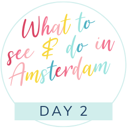 48 hours in Amsterdam with kids: the ideal itinerary. Day 2