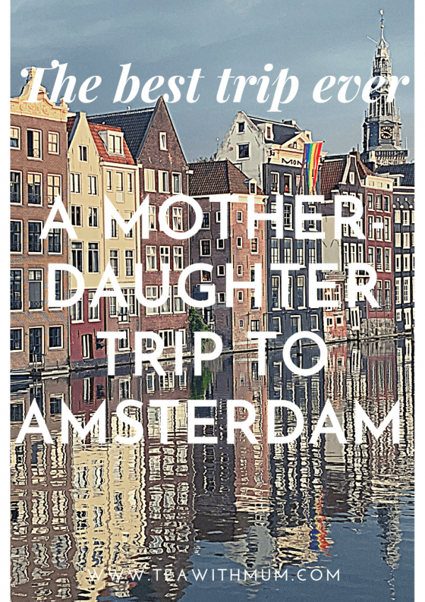 The best trip ever: a mother-daughter trip to Amsterdam. Our review and recommendations for three days in Amsterdam, that our daughter declared was the best trip ever. Image of houses on Damrak in the background