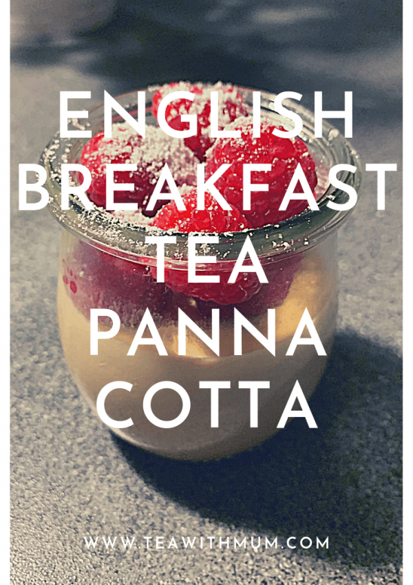 English breakfast tea panna cotta with raspberries