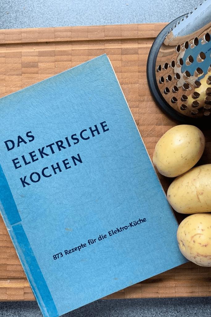 """Das elektrische Kochen"", a cookbook from 1939, with a slightly more complicated recipe for Reibekuchen"