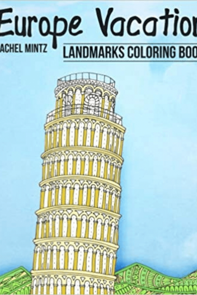 """Colouring for mindfulness is a great way to learn to focus and relieve stress; a travel-themed colouring book could be the perfect gift for your tween; great gifts for teenage travellers; """"European Vacation Landmarks Coloring Book"""" by Rachel Mintz"""