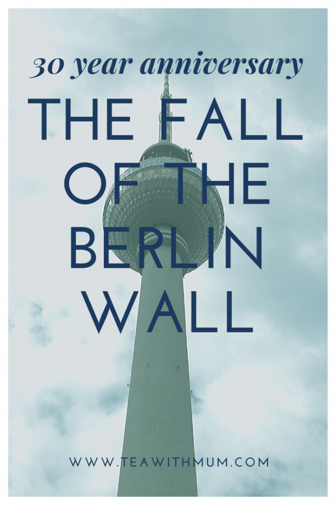 The fall of the Berlin Wall; the 30th anniversary; Why was it built? Where was it? Where can you still see it? What is Ostalgie? What films should you watch? Image of the Television Tower at Alexanderplatz in former East Germany