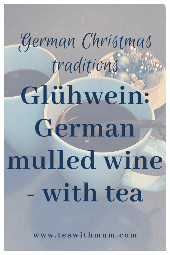Glühwein: German mulled wine with tea. One of the German Christmas traditions and the ultimate German Christmas beverage in Winter.