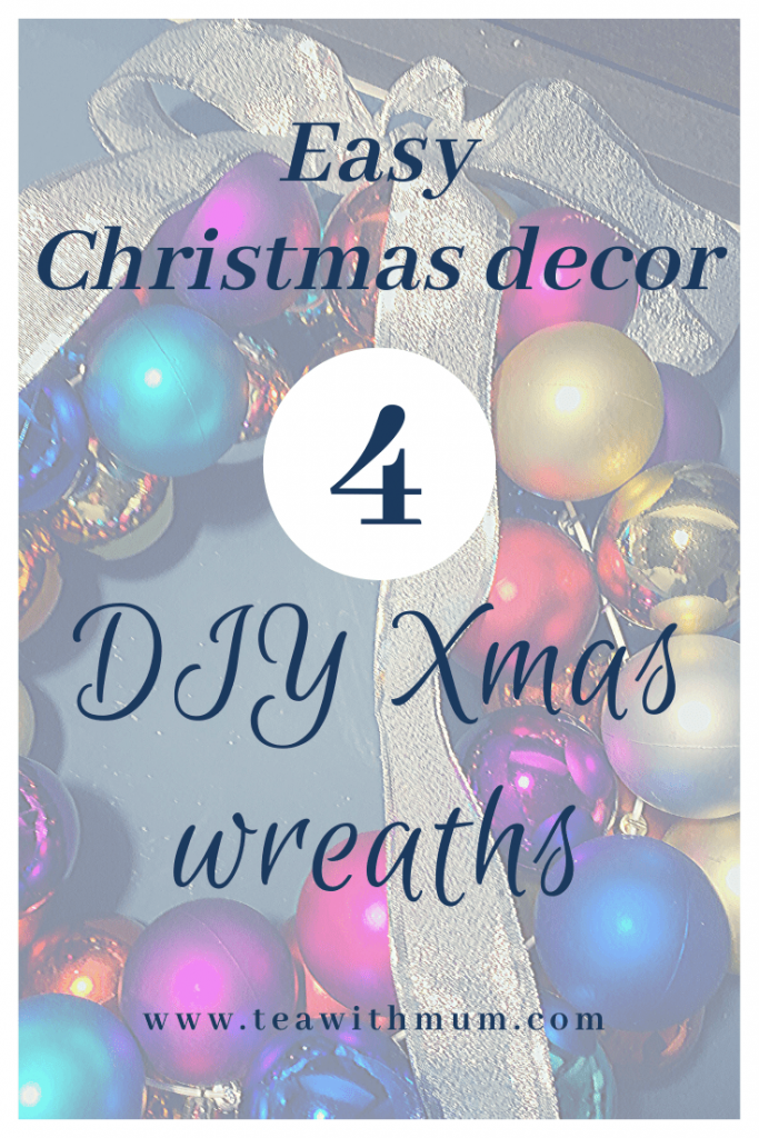 4 easy DIY Christmas wreaths that take under 30 minutes to make; a super easy Christmas ornament wreath, an advent wreath, a bauble wreath and a scandi-inspired Eucalyptus wreath