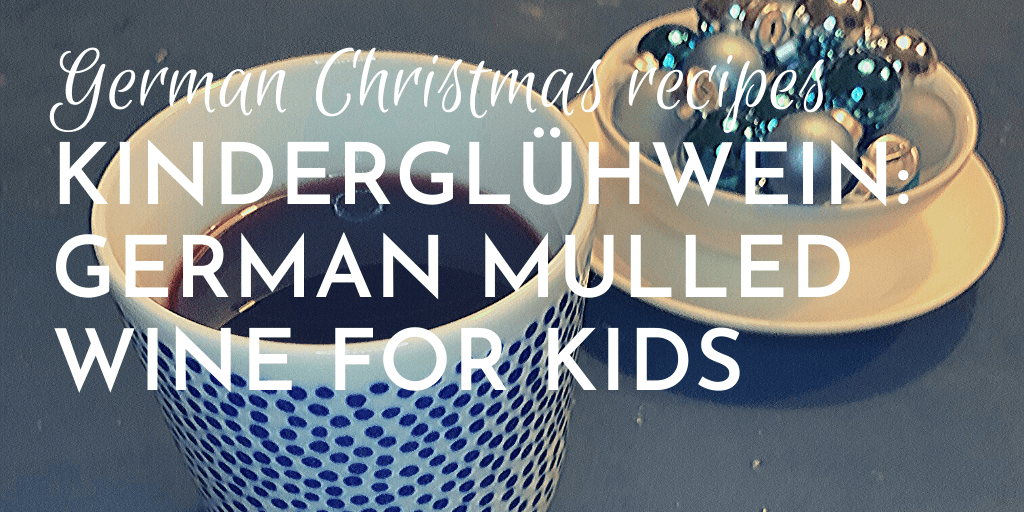 Kinderglühwein, or German mulled wine for kids is a great alcohol-free and easy to make Winter warmer
