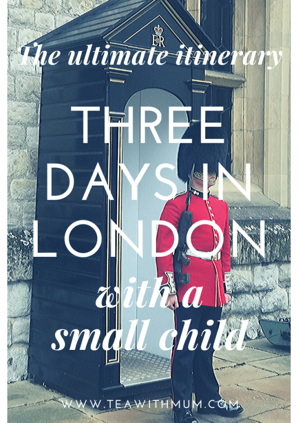 The ultimate London itinerary: Three days in London with a small child; image of a palace guard at the Tower of London