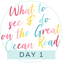 The ultimate itinerary of what to see and do on the Great Ocean Road with kids: Day 1