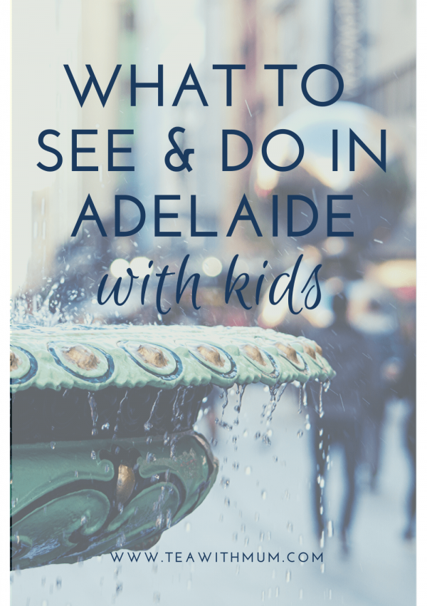 Ultimate Adelaide: 10 fun things to see and do with kids of all ages