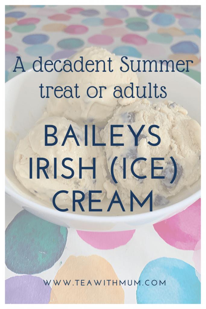 A decadent Summer treat: Baileys Irish ice cream; Bailey Irish (ice) cream; Ice ice, Baby; title with image of bowl of ice cream