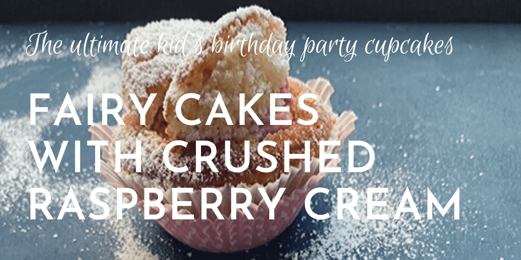 Fairy cakes with crushed raspberry cream: the ultimate kid's birthday party cupcake. Simple and simply delicious