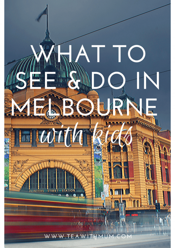 13 fun things to do & see in Melbourne with kids; ultimate itinerary for Melbourne with kids; top things to do in Melbourne with your child, whatever the age; tried and tested tips and suggestions; Photo of Flinders Street Station by Kieren Andrews on unsplash