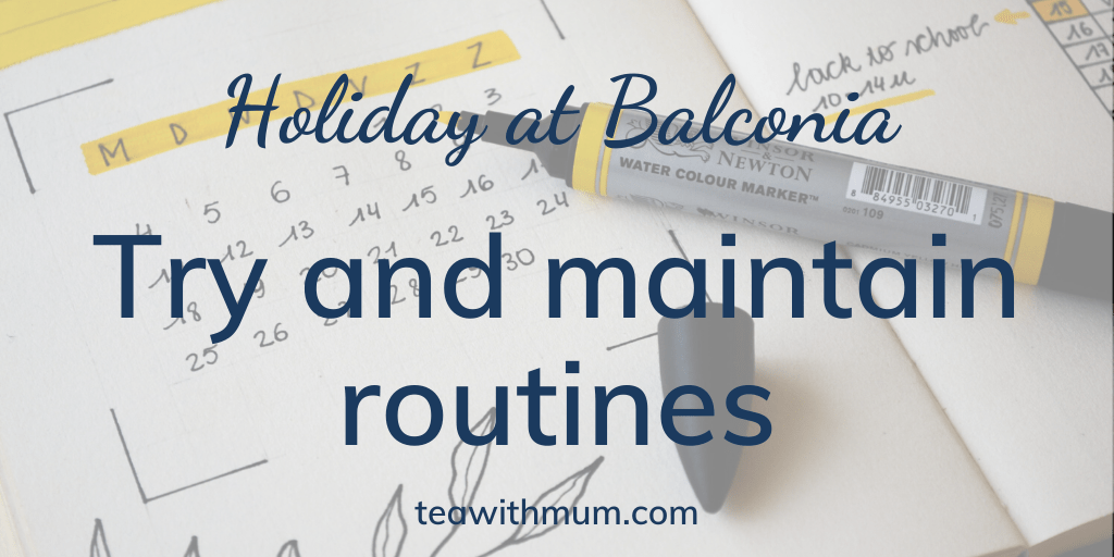 Holiday at Balconia: Try and maintain routines: image of calendar with yellow highlights and yellow highlighter