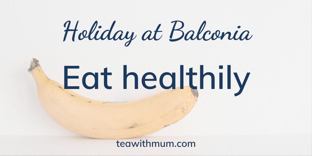 Holiday at Balconia: Eat Healthily: Image of a banana