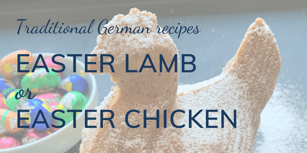 Easter lamb or Easter chicken: Traditional German recipes banner, with Easter chicken, dusted with icing sugar, and Easter eggs
