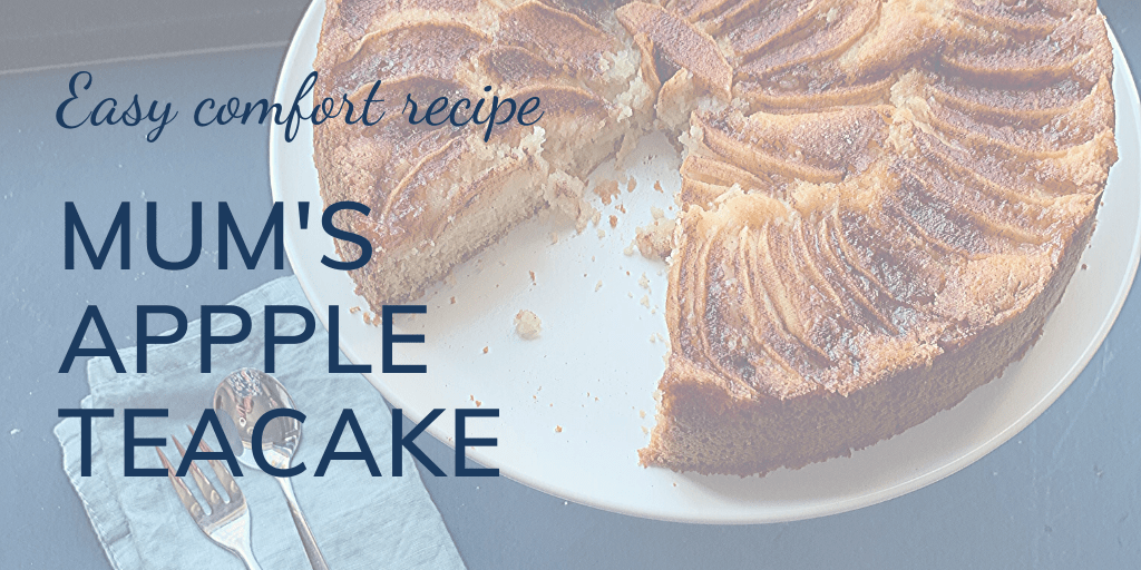 Mum's apple teacake recipe banner, with image of apple teacake on a cake stand with a slice taken.