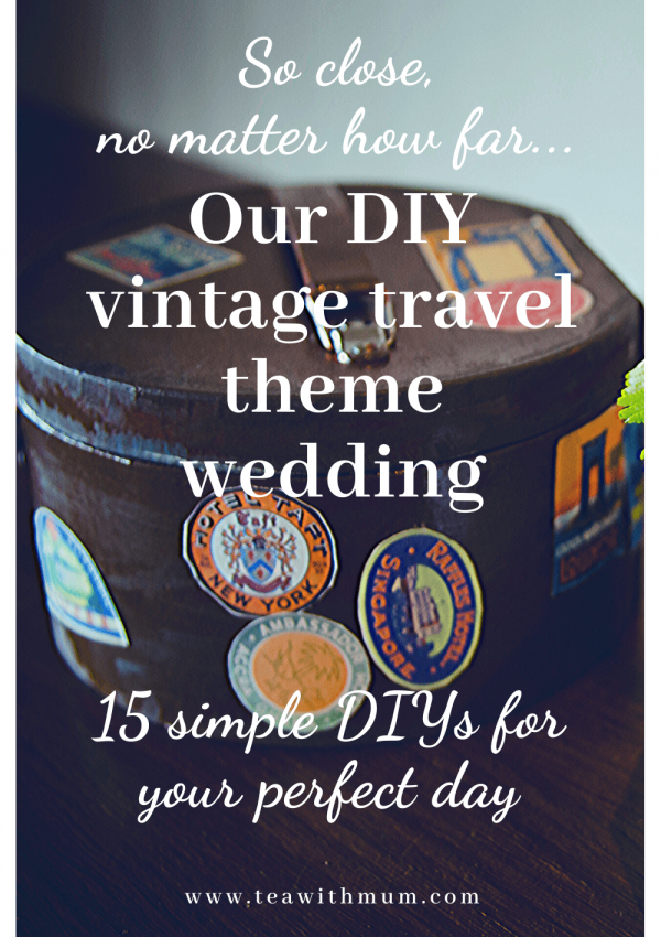 Our DIY vintage travel themed wedding on the beach: 15 easy ideas to DIY your own vintage travel themed wedding