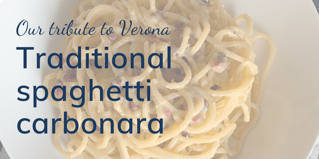 Our tribute to Verona: Traditional spaghetti carbonara. Banner