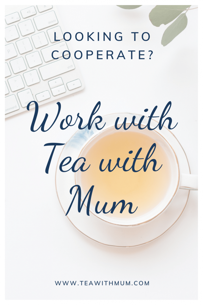 Looking to cooperate? Work with Tea with Mum. Our terms and areas of interest