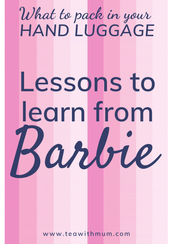What can Barbie teach you about packing your carry-on: 17 carry-on tips from this unexpected source