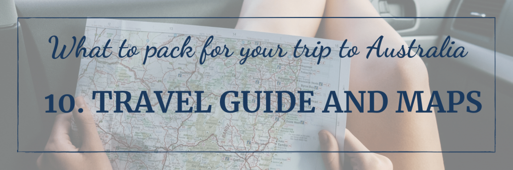 What to pack for your trip to Australia: a travel guide and map