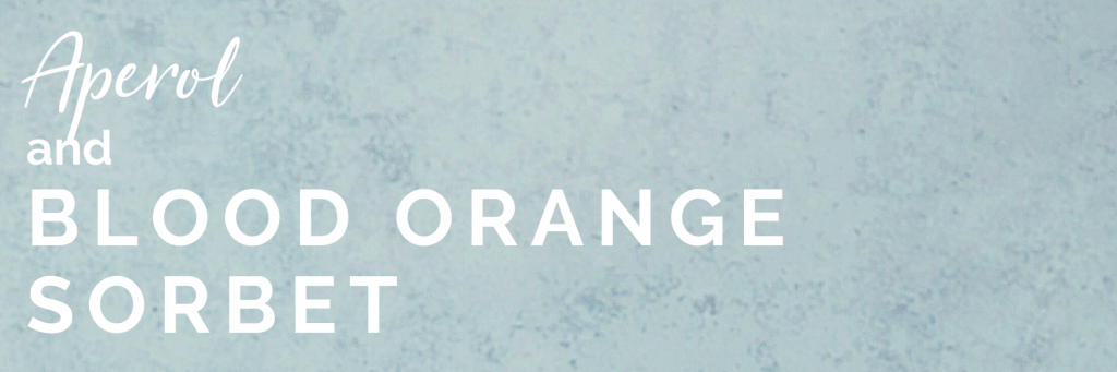 Aperol and blood orange sorbet banner