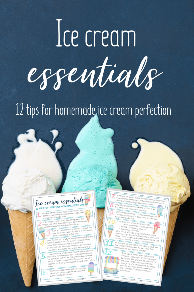 Ice cream essentials - free printable of 12 tips for perfect homemade ice cream