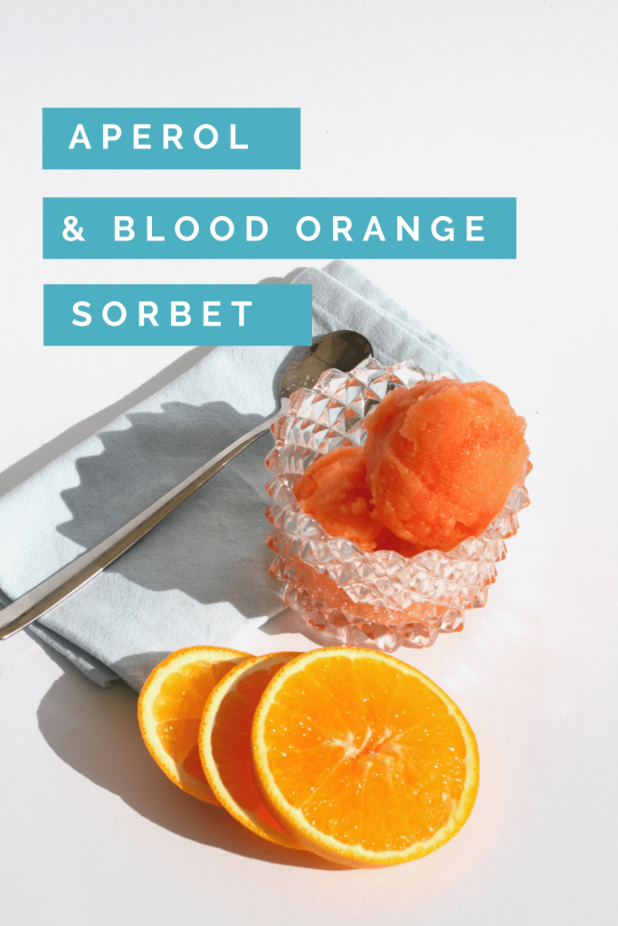 Title in blue with bowl of Aperol and blood orange sorbet, spoon and slices of orange
