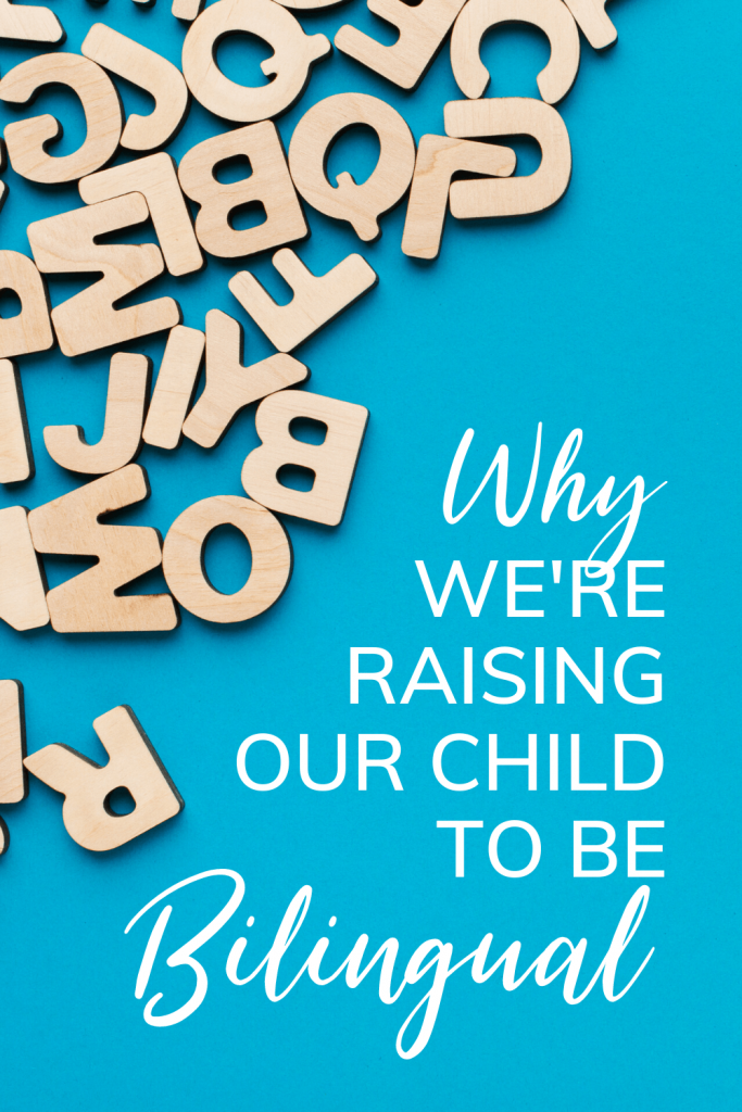 Why we're raising our child to be bilingual - with wooden letters