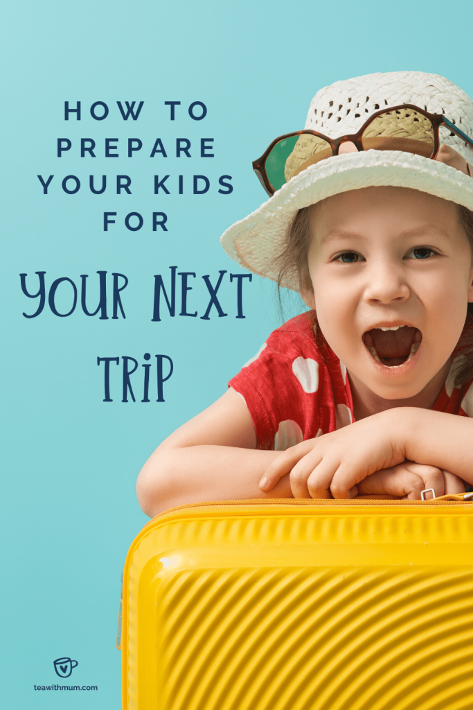 Title 'how to prepare your kids for your next trip while on lockdown' with image of child leaning on a yellow suitcase