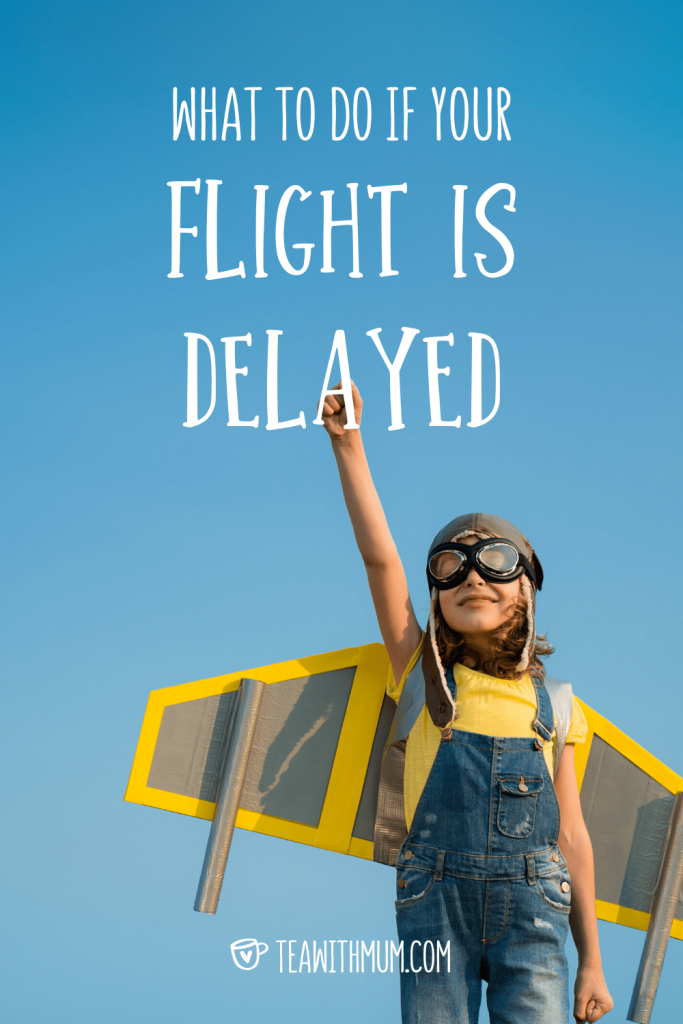 What to do if your flight is delayed - with image of child dressed as a jet