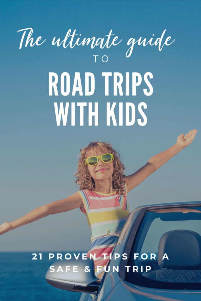 The ultimate guide to road trips with kids