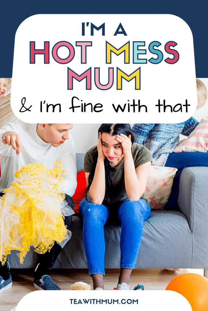 I'm a hot mess mum and I'm fine with that: Image of Mum with a headache and overwhelm