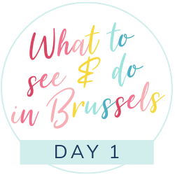 What to see and do in Brussels with kids: Day 1