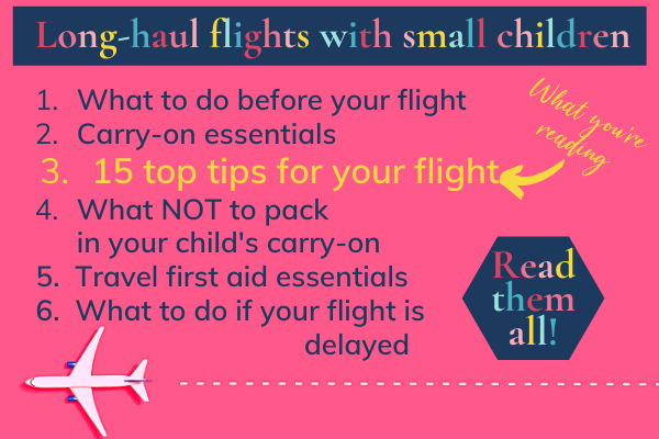 Long-haul flights with small children: Read them all!