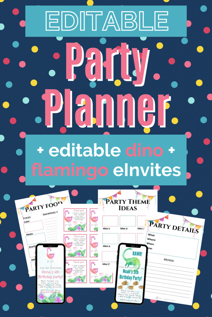 Editable party planner, includes editable dinosaur and flamingo eInvites and thank you notes