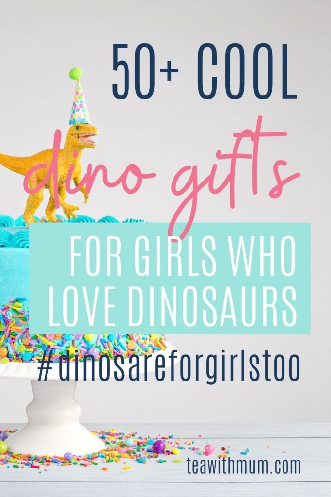 50+ cool dino gifts for girls who love dinosaurs