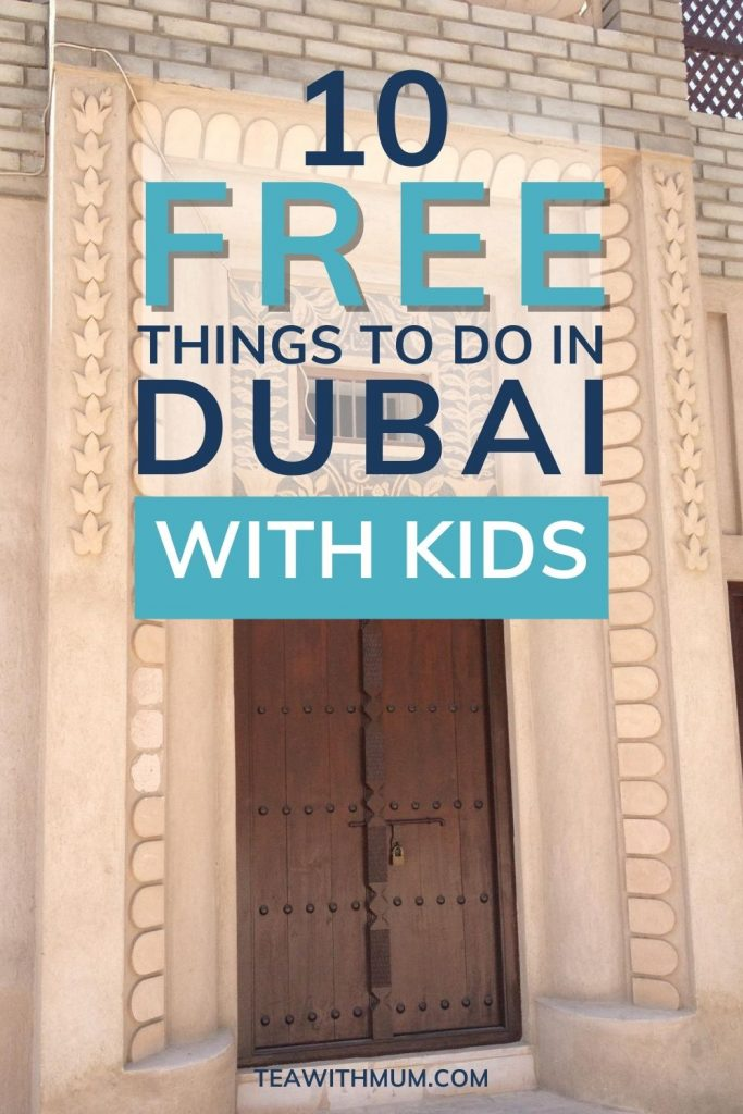Pin: 10 free things to do in Dubai with kids, with image of a doorway from the old city