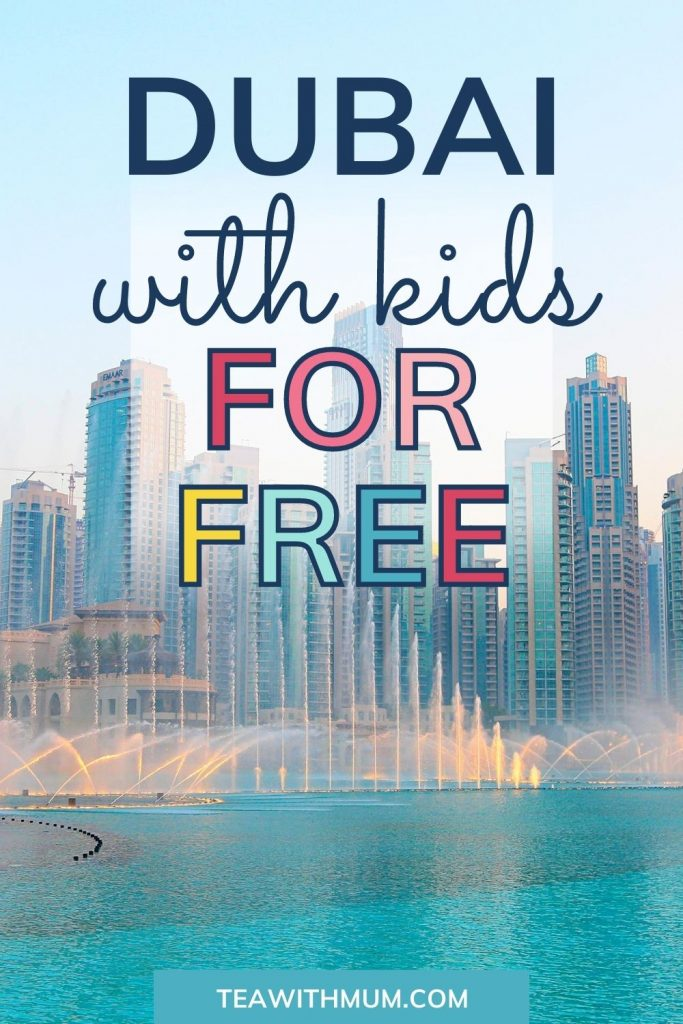 Pin: Things to do in Dubai for free with kids: like watching the Dubai Fountain