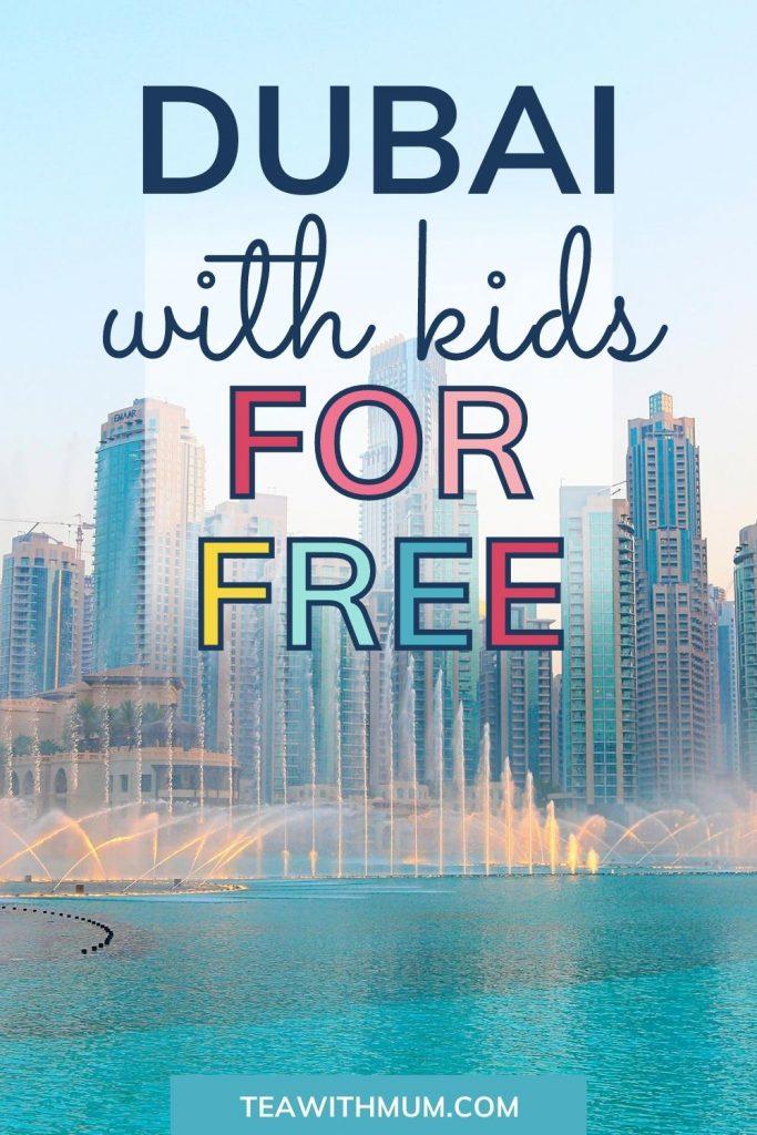 Pin: Things to do in Dubai for free with kids: like watching the Dubai Fountain